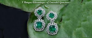 8 Unique Advantages of Emerald Gemstone