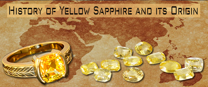 History of Yellow Sapphire Gemstone and its Origin