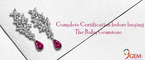Complete Certification Before Buying The Ruby Gemstone