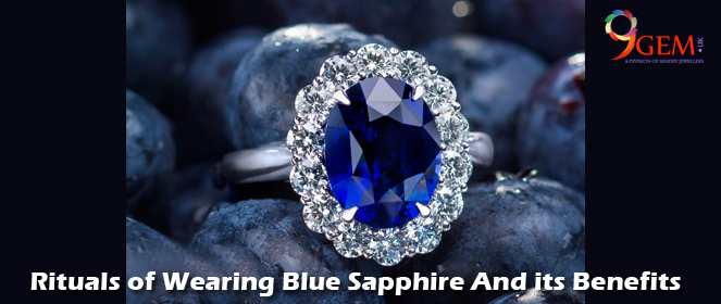 Rituals of Wearing Blue Sapphire and its Benefits