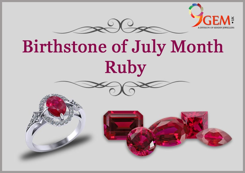 July Is Month Of Precious Birthstone Ruby